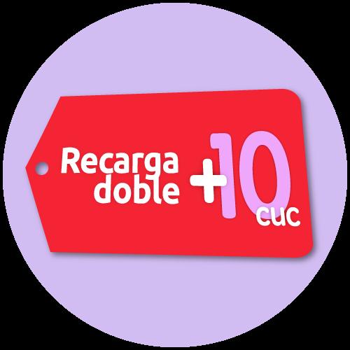 Recarga doble +10 CUC