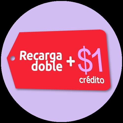 Recarga doble + $1 de crédito